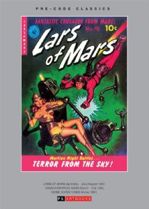 Pre-Code Classics Lars Of Mars / Crusader From Mars / Eerie Adventures  Volume 1